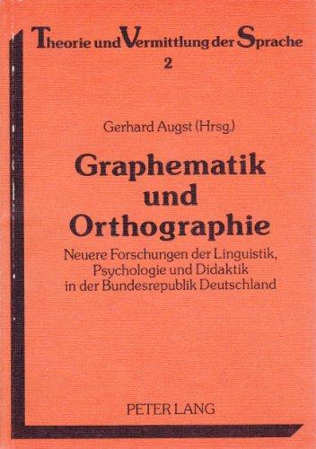 9783820490176: Graphematik und Orthographie. Neuere Forschungen der Linguistik, Psychologie und Didaktik in der Bundesrepublik Deutschland