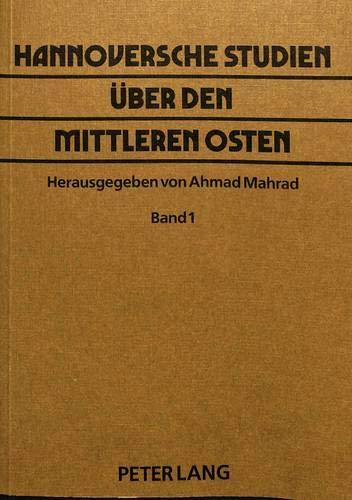 Hannoversche Studien Ueber Den Mittleren Osten (Paperback)