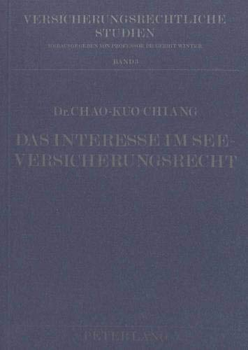 Das Interesse im Seeversicherungsrecht: Chiang, Chao-Kuo