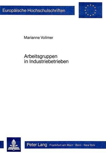 Arbeitsgruppen in Industriebetrieben: Vollmer, Marianne