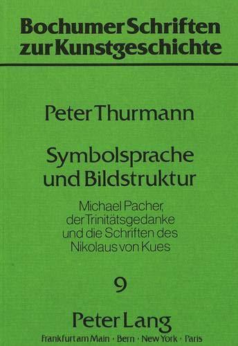 Symbolsprache und Bildstruktur: Peter Thurmann
