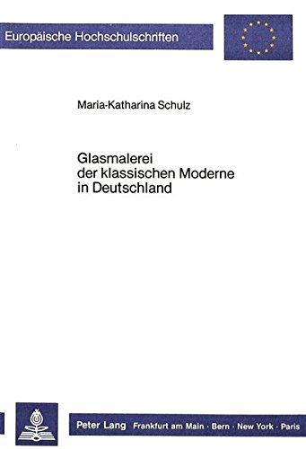Glasmalerei der klassischen Moderne in Deutschland: Maria-Katharina Schulz
