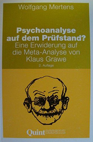 Psychoanalyse auf dem Prüfstand - Eine Erwiderung auf die Meta-Analyse von Klaus Grawe -: ...
