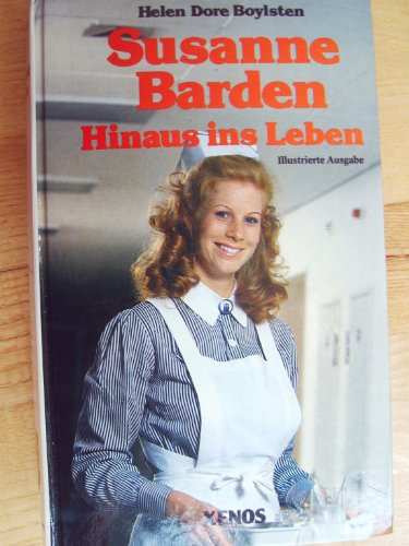 9783821200651: Susanne Barden I. Hinaus ins Leben