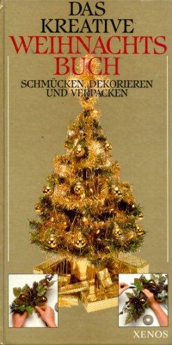 9783821209098: Das kreative Weihnachtsbuch. Schmücken, Dekorieren, Verpacken