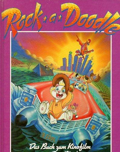 9783821210360: Rock-a-Doodle - Ein Buch nach dem Kinofilm von Don Bluth