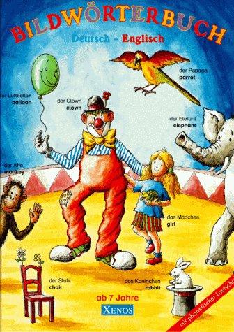 9783821217086: Deutsch- Englisch. Illustriertes Bildwörterbuch für Kinder. ( Ab 7 J.).