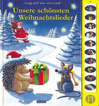 9783821217949: Unsere schönsten Weihnachtslieder. Sing mit mir ein Lied