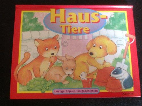 9783821218670: Haus-Tiere. Lustige Pop-Up-Tiergeschichten