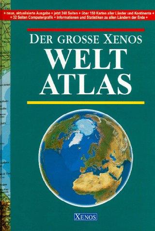 9783821218755: Der grosse XENOS-Weltatlas