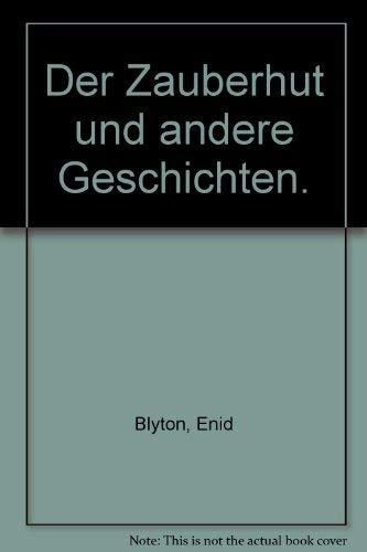 Der Zauberhut und andere Geschichten. (3821221410) by Blyton, Enid; Hamilton, Dorothy.
