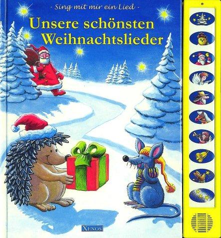 9783821223629: Unsere schönsten Weihnachtslieder: Sing mit mir ein Lied