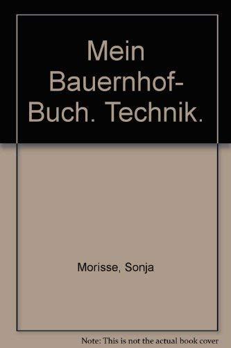 9783821223827: Mein Bauernhof- Buch. Technik.