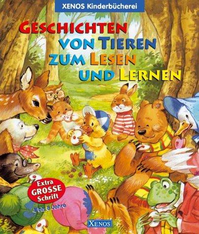 Geschichten von Tieren zum Lesen und Lernen. ( Ab 4 J.). (3821224851) by June Woodman; Pamela Storey