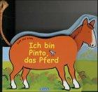 9783821225944: Zieh und schau. Ich bin Pinto, das Pferd. ( Ab 2 J.).