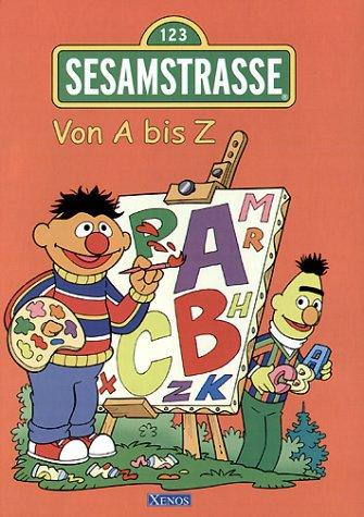 9783821226156: Sesamstraße. Von A bis Z. ( Ab 4 J.).