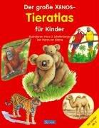 9783821227900: Der große XENOS-Tieratlas für Kinder.