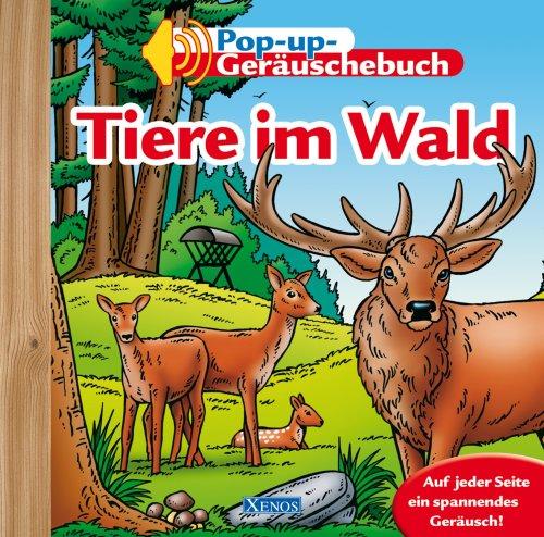 9783821228921: Tiere im Wald: Pop-up-Geräuschebuch