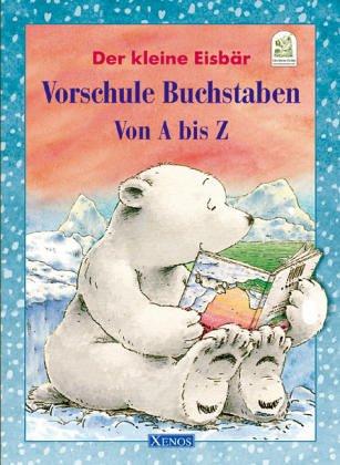 9783821229867: Der kleine Eisb�r. Vorschule Buchstaben von A bis Z