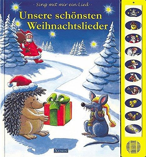 9783821230467: Unsere schönsten Weihnachtslieder: Sing mit mir ein Lied