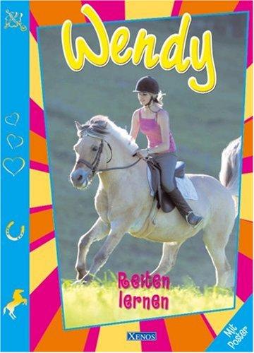 9783821230894: Wendy. Reiten lernen