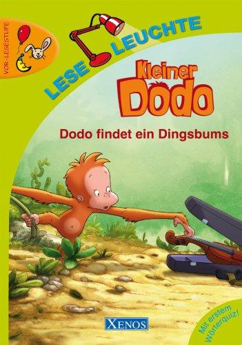 9783821232935: Kleiner Dodo. Dodo findet ein Dingsbums: Vor-Lesestufe