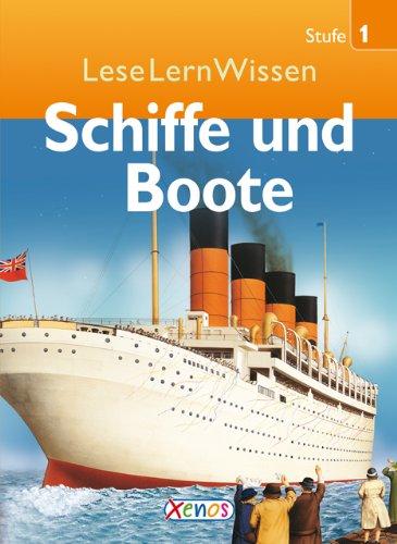 9783821234540: LeseLernWissen - Schiffe und Boote: Stufe 1 für Erstleser