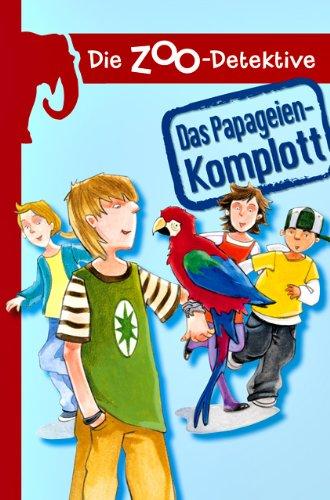9783821235110: Die Zoo-Detektive - Das Papageien-Komplott