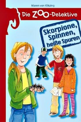 9783821235417: Die Zoo-Detektive - Skorpione, Spinnen, heiße Spuren
