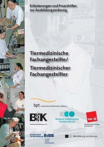 9783821471792: Tiermedizinischer Fachangestellter /Tiermedizinische Fachangestellte: Erläuterungen und Praxishilfen zur Ausbildungsordnung