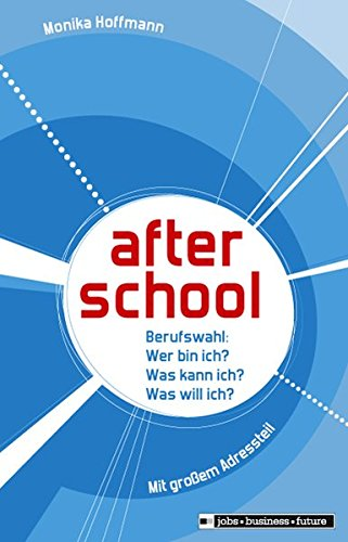 9783821476452: after school - Berufswahl