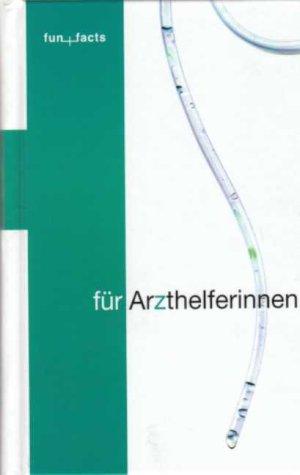 9783821478012: fun + facts f�r Arzthelferinnen