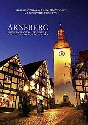 9783821506173: Arnsberg: Zwischen Tradition und Aufbruch