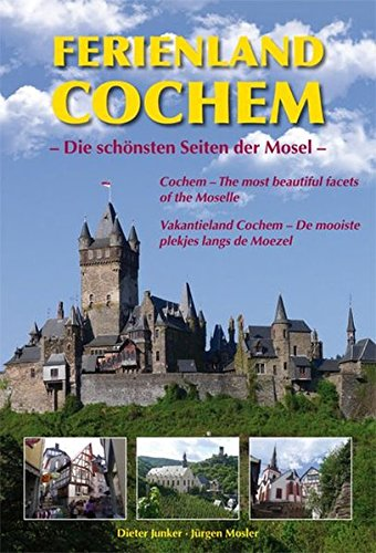 9783821506395: Ferienland Cochem: Die schönsten Seiten der Mosel