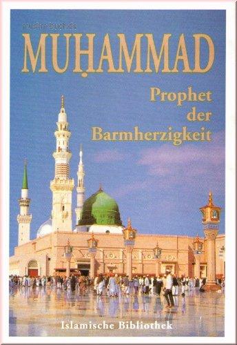 9783821701974: Muhammad (a.s.s.) - Prophet der Barmherzigkeit