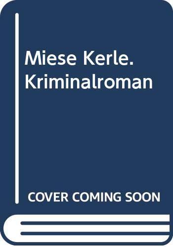 9783821801988: Miese Kerle. Kriminalroman