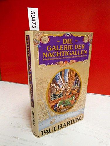 9783821802657: Die Galerie der Nachtigallen. Kriminalroman aus dem mittelalterlichen London