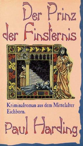 9783821802671: Der Prinz der Finsternis. Kriminalroman aus dem Mittelalter