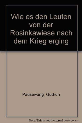 9783821803821: Wie es den Leuten von der Rosinkawiese nach dem Krieg erging (German Edition)