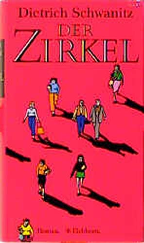 9783821805603: Der Zirkel: Eine romantische Komödie : Roman (German Edition)