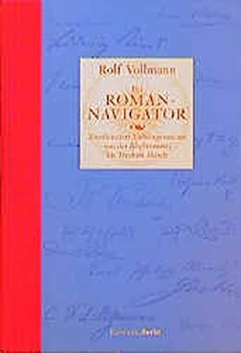 Der Roman- Navigator.: Vollmann, Rolf