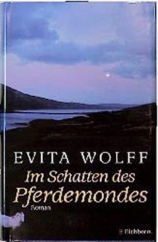 9783821805771: Im Schatten des Pferdemondes by Evita Wolff