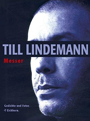 Messer: Gedichte und Fotos: Lindemann, Till