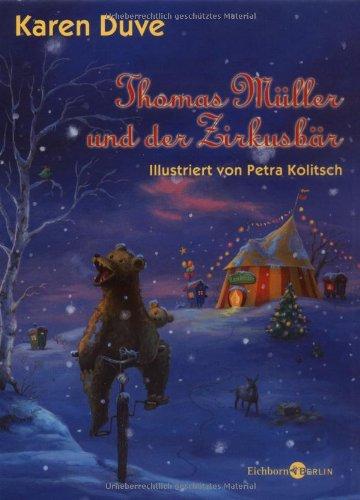 9783821807782: Thomas Müller und der Zirkusbär