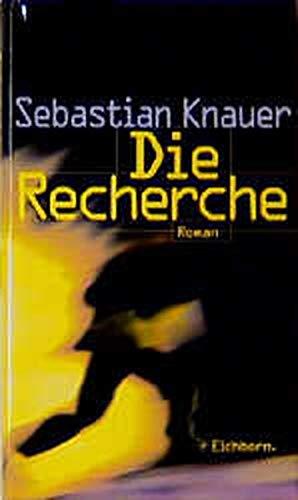 9783821807829: Die Recherche: Roman (German Edition)