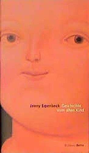 Geschichte vom alten Kind.: Erpenbeck, Jenny