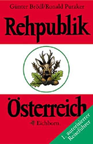 9783821808703: Rehpublik Österreich