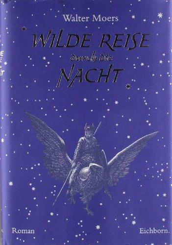 9783821808901: Wilde Reise durch die Nacht.