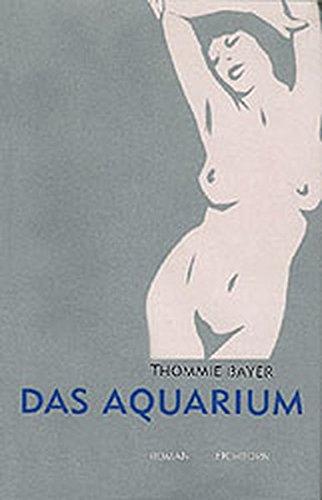 9783821808956: Das Aquarium: Roman