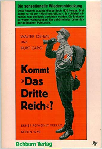 Kommt das Dritte Reich?: Oehme, Walter; Caro,